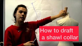 Fashion: Shawl collar pattern cutting tutorial