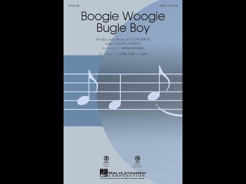 Boogie Woogie Bugle Boy (SATB Choir) - Arranged by Mark Brymer