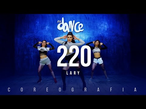 220 - Lary | FitDance TV (Coreografia) Dance Video