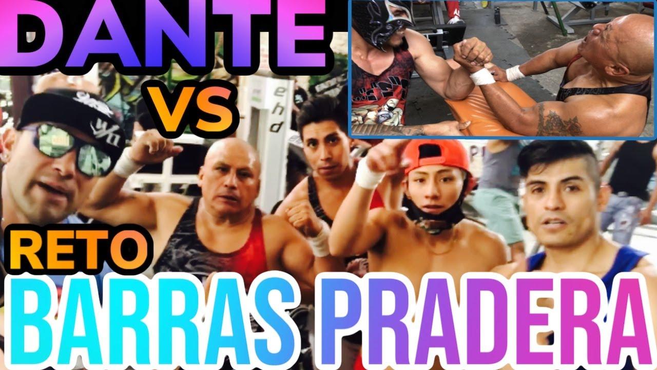 BARRAS PRADERA vs DANTE!!!Retos épicos Encuentro de Masas!!PaulkingSuarez!!Ula la la Piensa en tu Ex