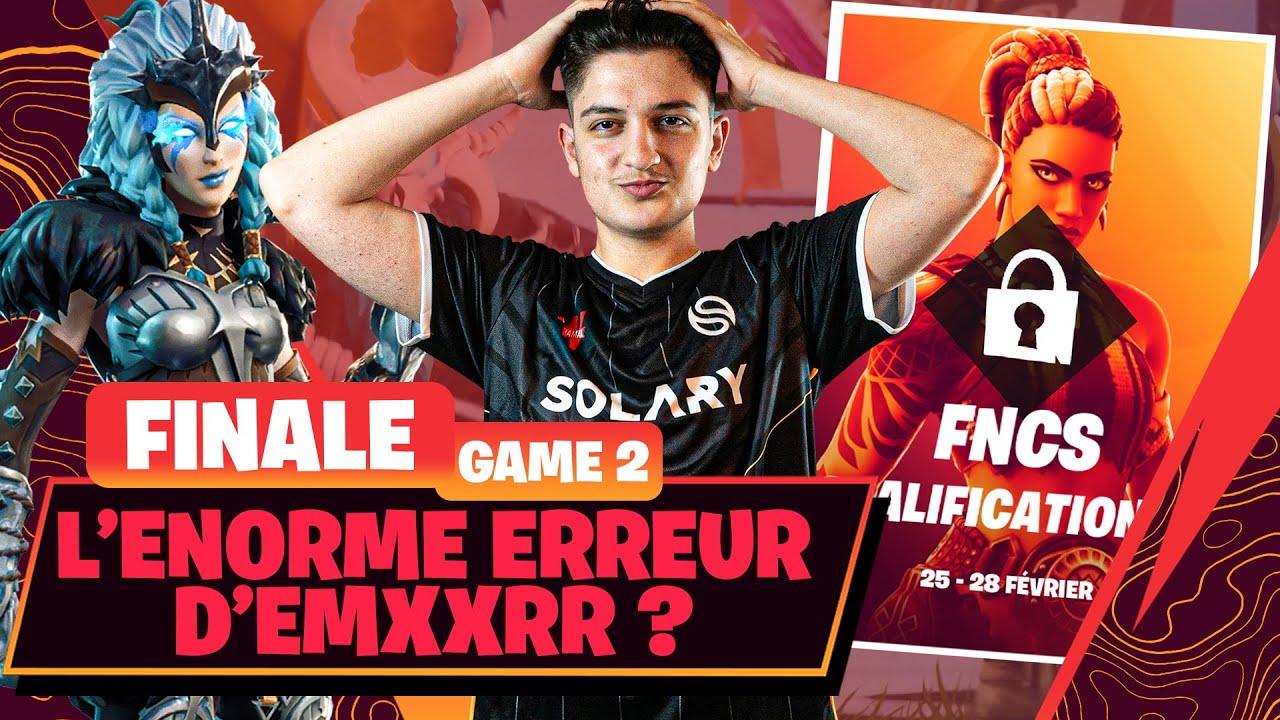 FNCS WEEK 3 - FINALE - GAME 2 ► L'ENORME ERREUR D'EMXXRR ?