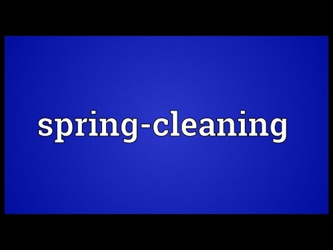 Spring-cleaning Meaning