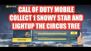 Collect 1 snowy star and lightup the circus tree | call of duty mobile