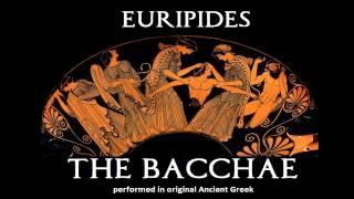 Euripides Bacchae in original Ancient Greek Meter - Chorus, lines 556 - 575 - TEASER