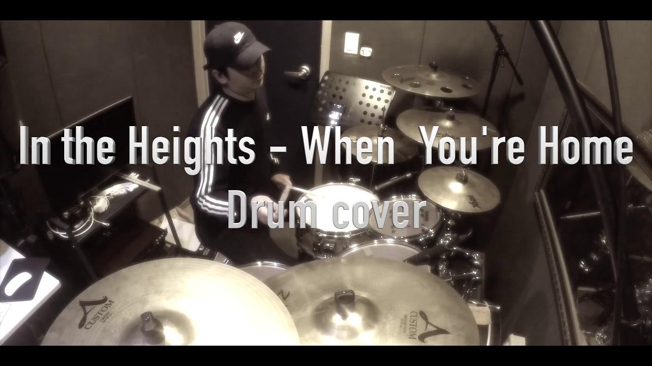 뮤지컬  In The Hights - When you're Home (cover) 드러머 장세환