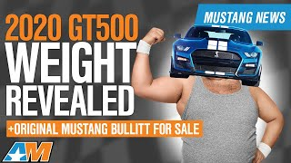 2020 GT500 Weight Revealed + Critical Specs | Shelby GT350R Updates - Ford Mustang News