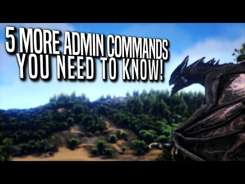 Ark: 5 more Admin Commands you need to know! - ARK: SURVIVAL EVOLVED [PS4]