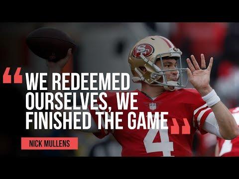 San Francisco 49ers QB Nick Mullens On Team Performance Versus Denver Broncos