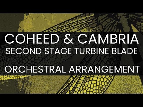 Symphonic Stage Turbine Blade - Coheed and Cambria Orchestral Arrangement
