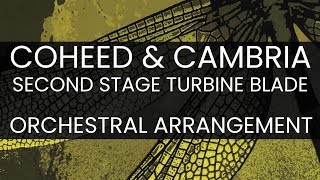 Coheed and Cambria Orchestral Arrangement - Second Stage Turbine Blade