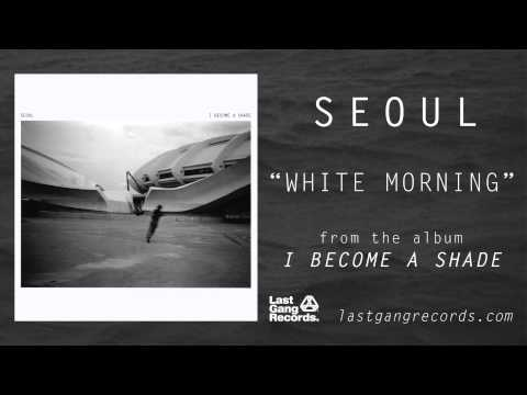 """White Morning"" by Seoul (Official Audio)"
