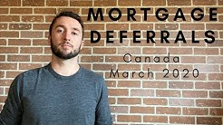 Mortgage Deferrals in Canada, March 2020 - Summary of Current Info Followed by Full Interview!
