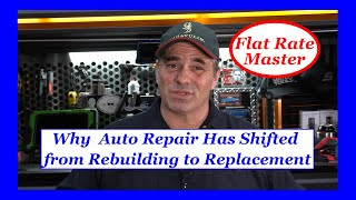 Why  Auto Repair Has Shifted from Rebuilding to Replacement