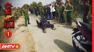 Sát Thủ Máu Lạnh - Tập 1: Truy Tìm Hung Thủ Trong Mê Hồn Trận | Hành Trình Phá Án 2019 | ANTV
