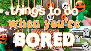 Things to do when you're bored in Fall! (using things you have at home!)