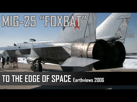 MIG-25 - Earthviews - To The Edge Of Space - 92,500 ft