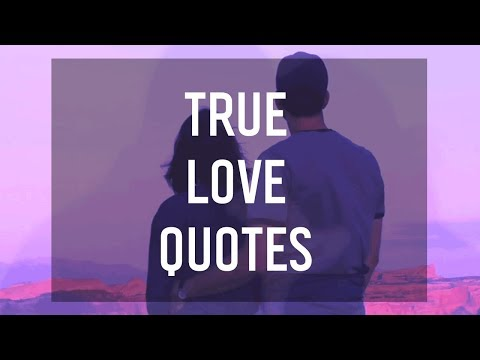 Quotes About True Love 💖