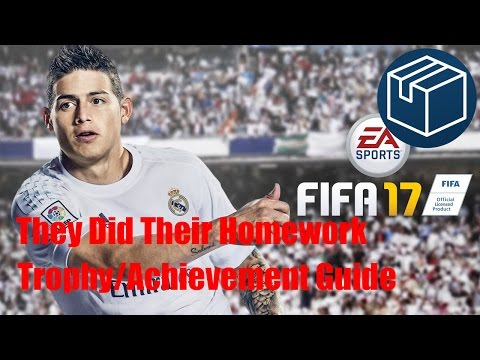 FIFA 17 They Did Their Homework Trophy/Achievement Guide