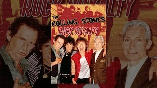 The Rolling Stones: Rock Royalty