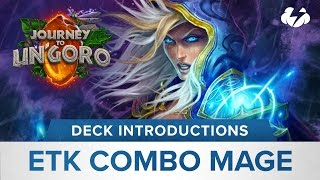 Hearthstone Deck Introduction: ETK Mage.