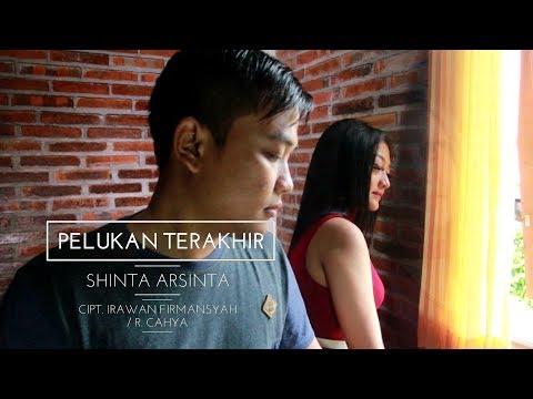 Shinta Arsinta - Pelukan Terakhir ( Menthul Music )
