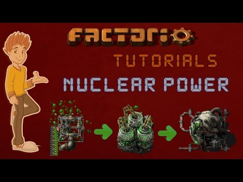 Factorio 0.15 Nuclear Power Tutorial & Features