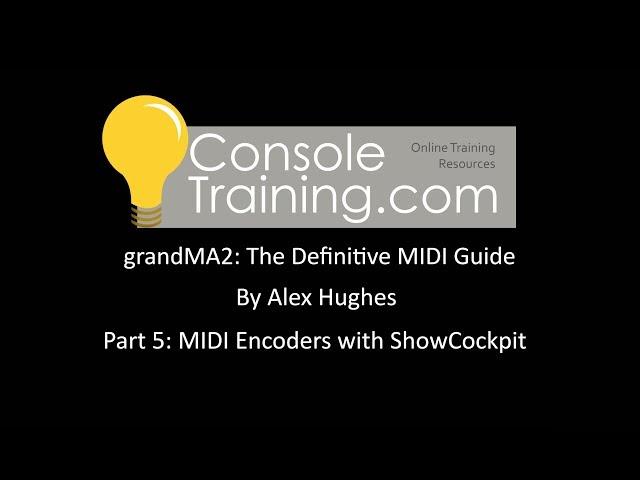 grandMA2: The Definitive MIDI guide part 5: MIDI Encoders with RD/ShowCockpit