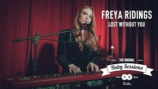 Freya Ridings // Lost Without You (Live at The Ruby Sessions)