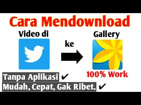 Cara Mendownload Video Twitter Tanpa Aplikasi di Android | 100% Work