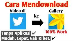 Cara Mendownload Video Twitter Tanpa Aplikasi di Android | 100% Work