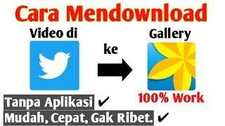 Gambar cover Cara Mendownload Video Twitter Tanpa Aplikasi di Android   100% Work