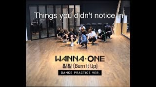 Video Things you didn't notice in Wanna one - Burn it up Practice ver. download MP3, 3GP, MP4, WEBM, AVI, FLV Februari 2018