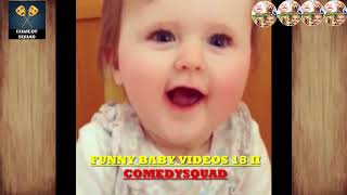 FUNNY BABY VIDEOS 18 II COMEDYSQUAD