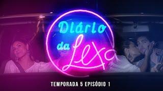 Diário da Lexa :: 5ª Temporada :: Episódio 1