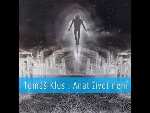 Tomáš Klus - Anat život není 2015 CELÉ ALBUM