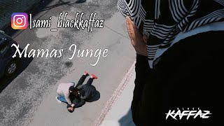 Sami 51 - MAMAS JUNGE [Official Video]   ► BlackKaffaz ◄