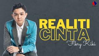Fikry Kiki - Realiti Cinta (MV Lirik Official)