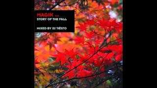 Tiesto - Magik 2 - Story of the Fall / Taucher - Waters (Phase III)