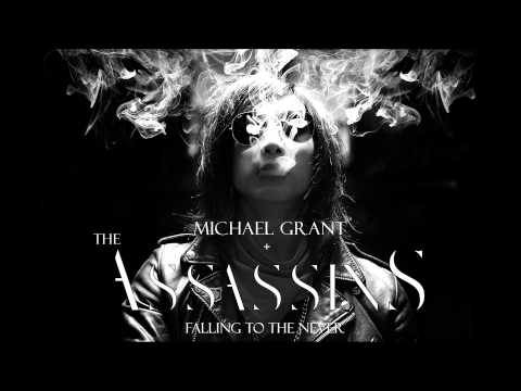 FALLING TO THE NEVER  MICHAEL GRANT & THE ASSASSINS