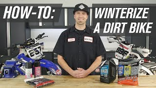 How To Winterize a Dirt Bike