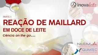 Reação de Maillard em doce de leite parte 1- Ciência on the go...