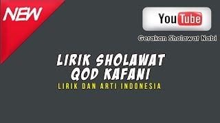 Sholawat Merdu Qod Kafani Dan Arti Indonesia