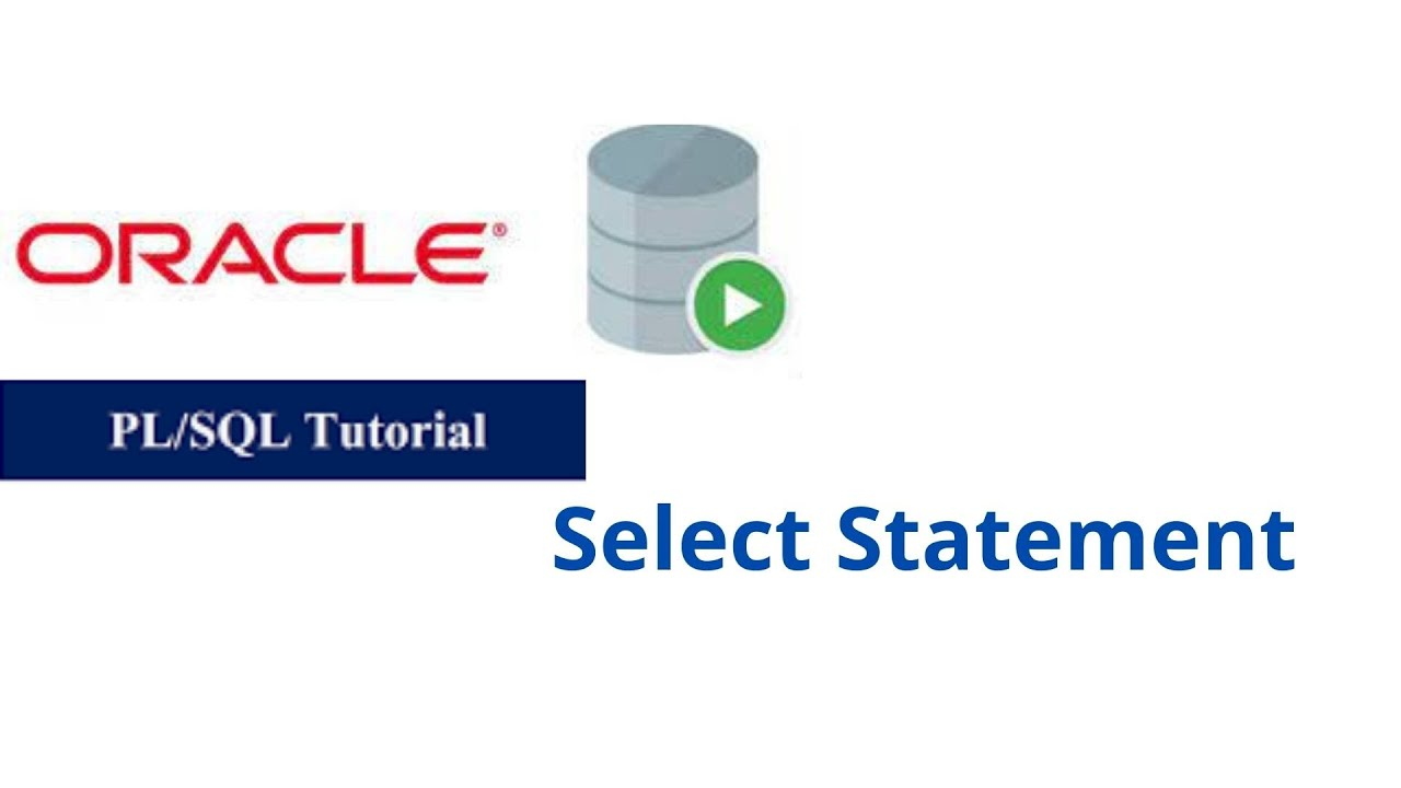 8. Select Statement in Oracle PL/SQL