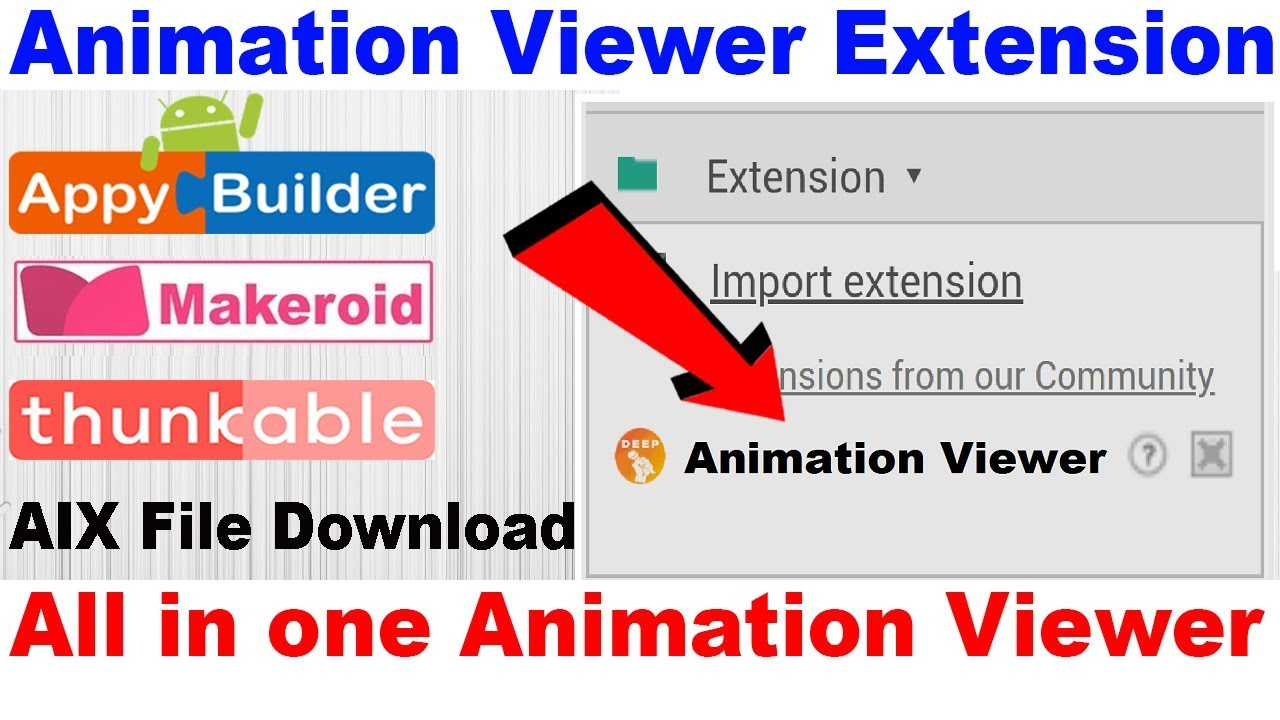 Animation Viewer Extension | All in one Animation Viewer | Thunkable |  Appybuilder | Makeroid