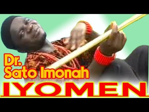 OWAN MUSIC► Dr. Sato Imonah - Iyomen [Music Video Album] || Matt Music || Edo Music