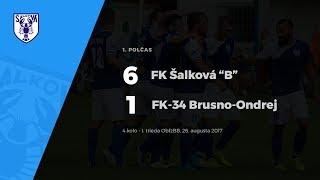 "1.polčas FK Šalková ""B"" - FK 34 Brusno-Ondrej, 26.8.2017"