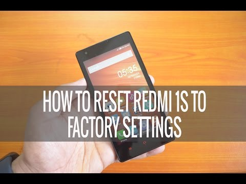 How to Reset Xiaomi Redmi 1S to Factory Settings