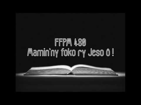 FFPM 480 - Mamin'ny foko