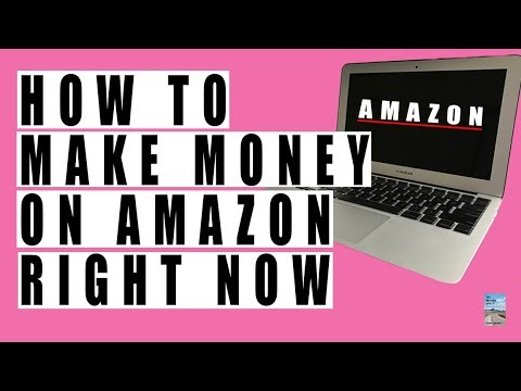 6 Ways How To Make Money On Amazon RIGHT NOW! Need Cash? Watch THIS!