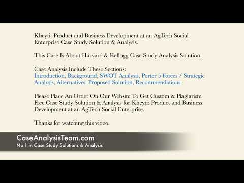 Kheyti Product and Business Development at an AgTech Social Enterprise Case  Study Solution